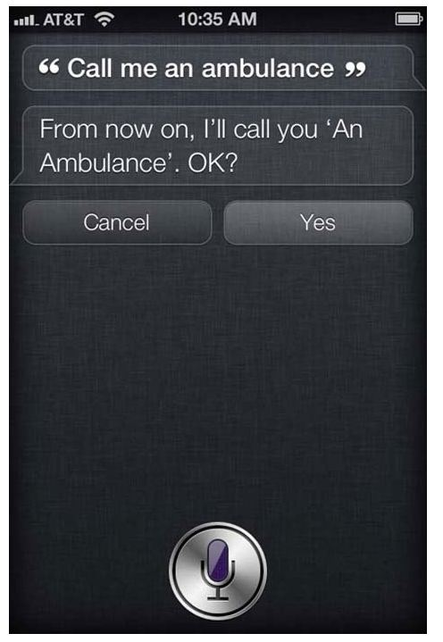 Siri call me an ambulance.  From now on, I'll call you 'An Ambulance'. OK.